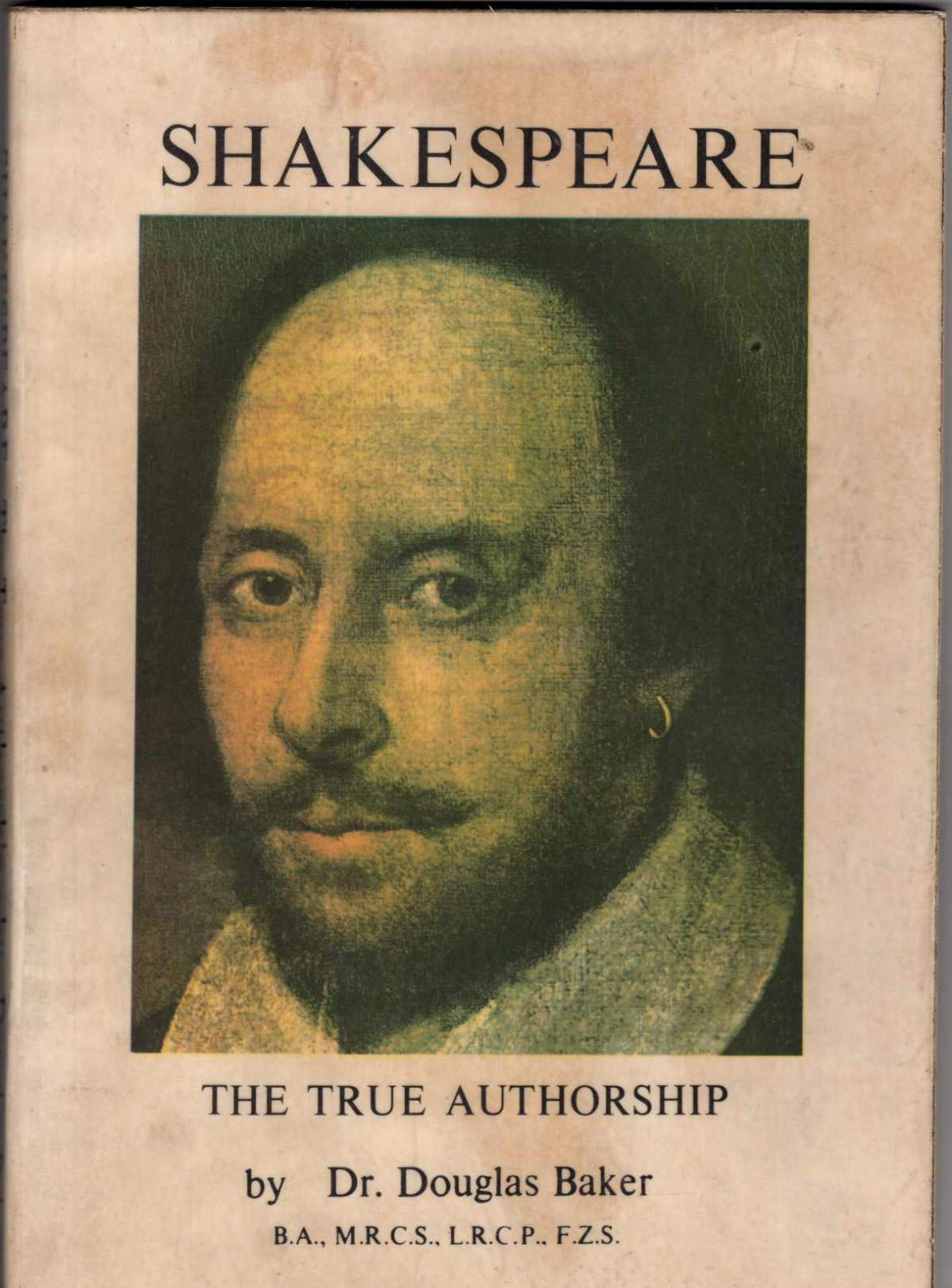 Shakespeare: The True Authorship, Douglas Baker