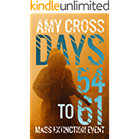 Days 54 to 61 (Mass Extinction Event Book 5)