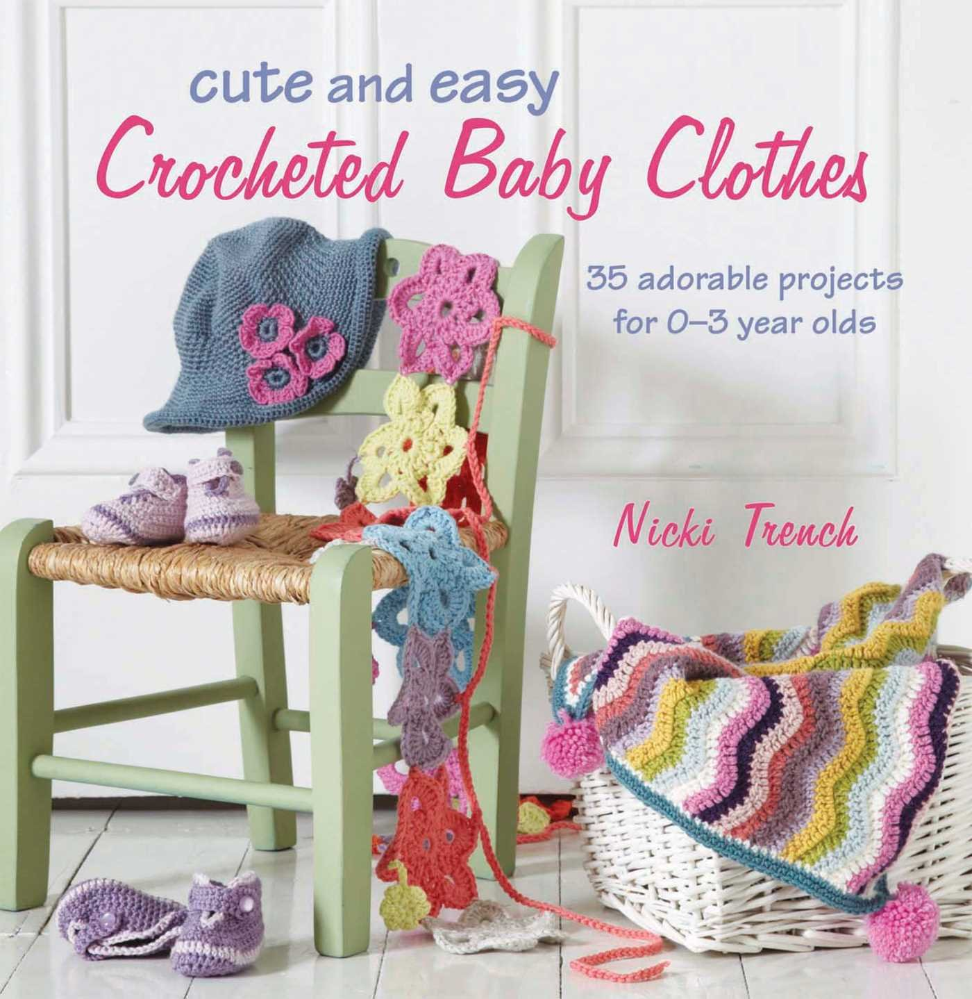 Amazoncom Cute And Easy Crocheted Baby Clothes 35 Adorable