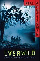 Everwild (The Skinjacker Trilogy Book 2) Kindle Edition