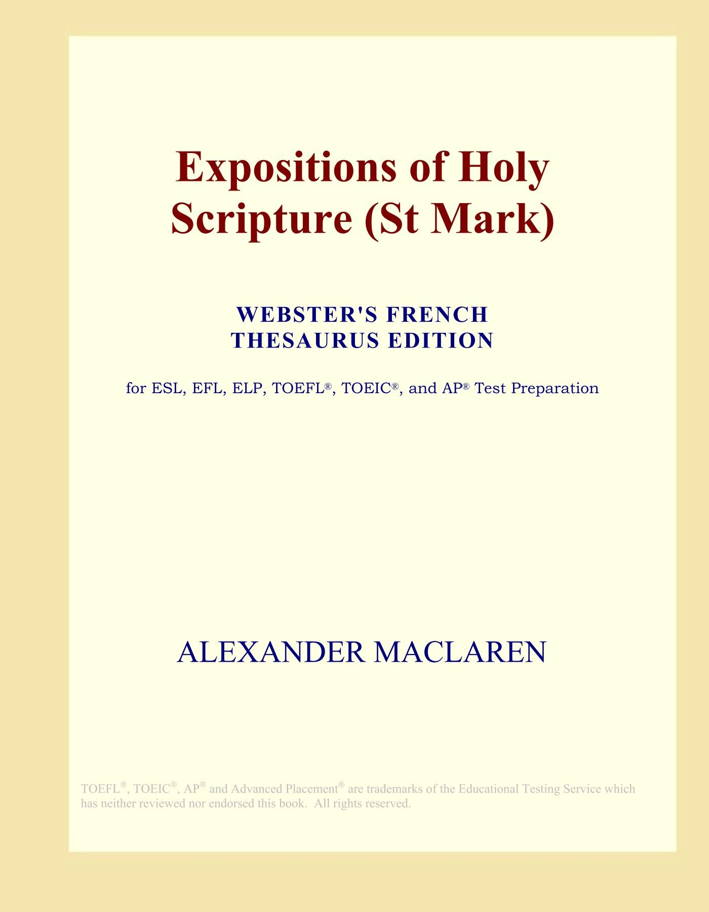Expositions of Holy Scripture (St Mark) (Webster's French Thesaurus Edition) PDF