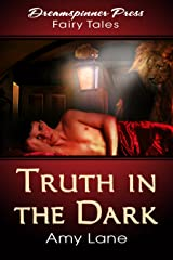 Truth in the Dark Kindle Edition