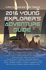 2016 Young Explorer's Adventure Guide (Young Explorer's Adventure Guides Book 2) Kindle Edition