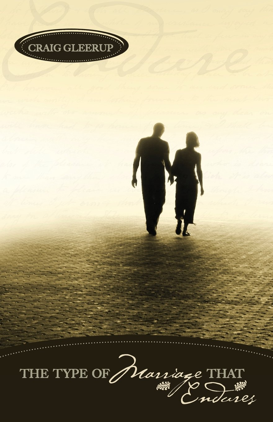 The Type of Marriage That Endures ebook