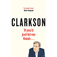 If You'd Just Let Me Finish (World According to Clarkson)