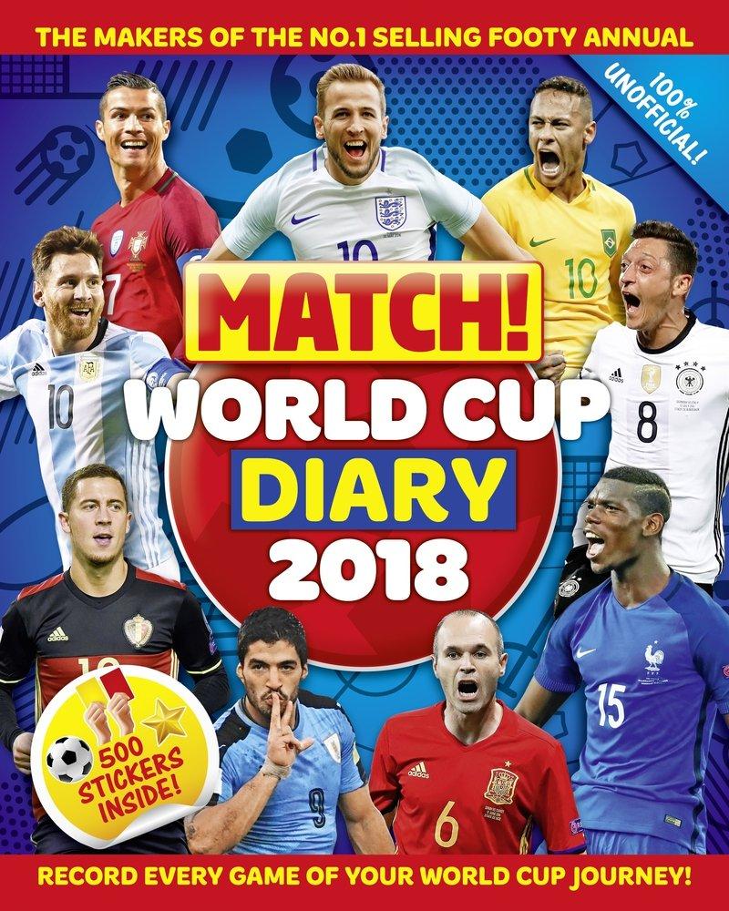 6da6a10a2 Match! World Cup 2018 Diary  Amazon.co.uk  Macmillan Children s ...