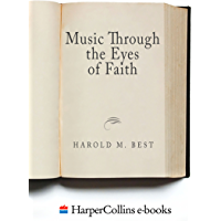 Music Through the Eyes of Faith book cover