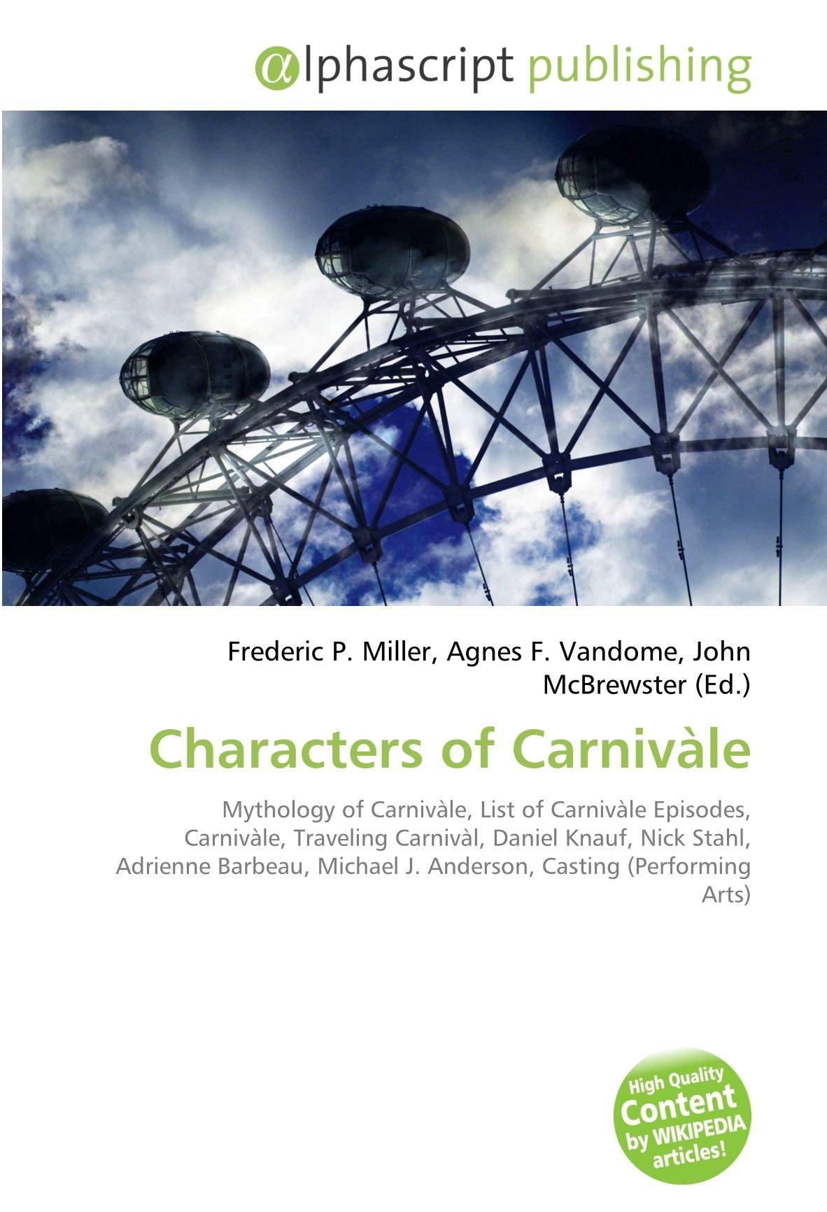 Characters of Carnivàle: Mythology of Carnivàle, List of ...