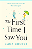 The First Time I Saw You: the most heartwarming and emotional love story of the year (English Edition)