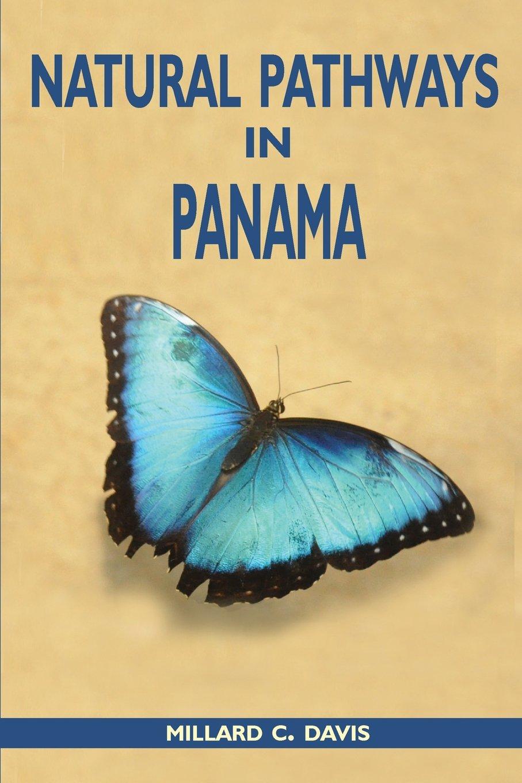 Natural Pathways in Panama pdf