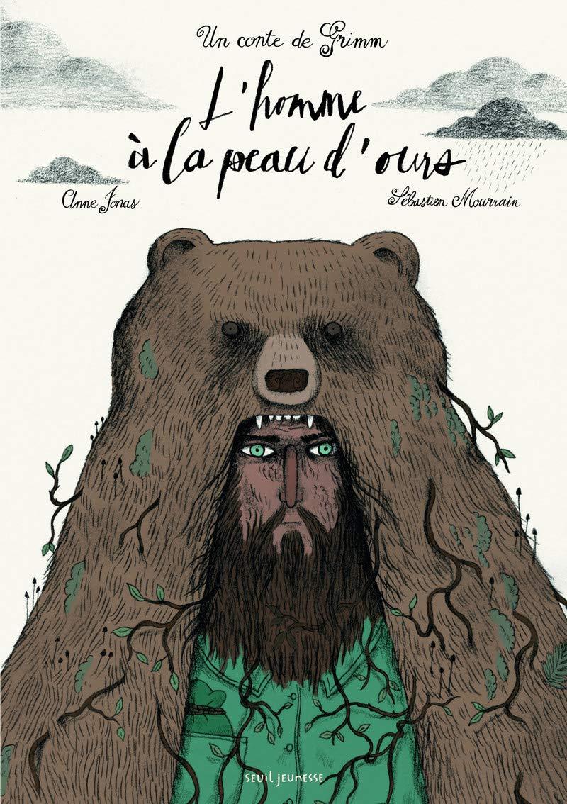 Amazon.fr - L'Homme à la peau d'ours. Un conte de Grimm - Jonas ...