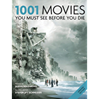 1001 Movies You Must See Before You Die: You Must See Before You Die 2011 (English Edition)