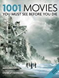 1001 Movies You Must See Before You Die: You Must See Before You Die 2011