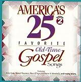 America's 25 Favorite Old-Time Gospel Songs, Vol. 2