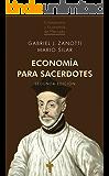 Economía para sacerdotes (2.ª edición): La racionalidad económica al encuentro de la Fe (Cristianismo y Economía de Mercado nº 1) (Spanish Edition)