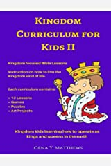 Kingdom Curriculum for Kids. Vol.2 Kindle Edition