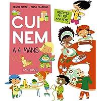 Cuinem a 4 mans. Receptes per fer amb nens (LAROUSSE - Infantil / Juvenil - Catalán - A partir de 8 años)