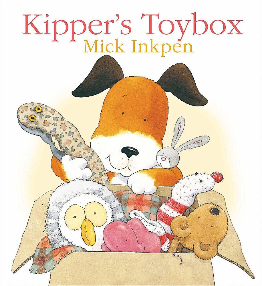 Kipper's Toybox: Amazon.co.uk: Inkpen, Mick: 9780340932070: Books