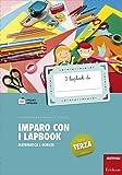Imparo con i lapbook. Matematica e scienze