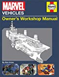 Marvel Vehicles: Owner's Workshop Manual