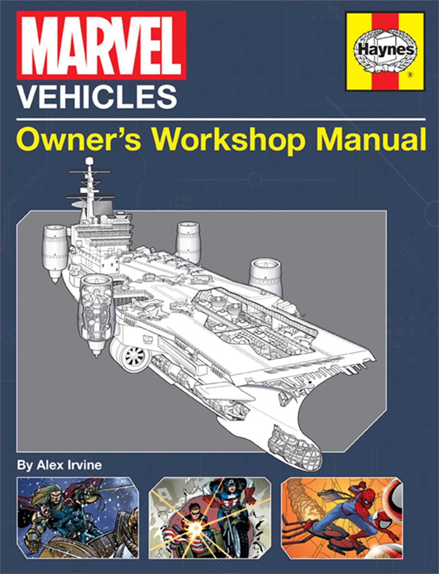 Marvel Vehicles: Owner's Workshop Manual: Alex Irvine: 9781608874286:  Amazon.com: Books