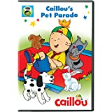 Caillou: Caillou's Pet Parade