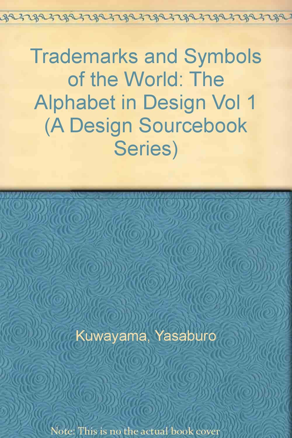 1 Trademarks And Symbols Of The World The Alphabet In Design A