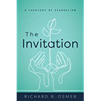 The Invitation: A Theology of Evangelism