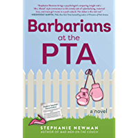Barbarians at the PTA: A Novel