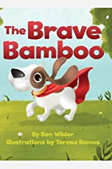 The Brave Bamboo Hardcover