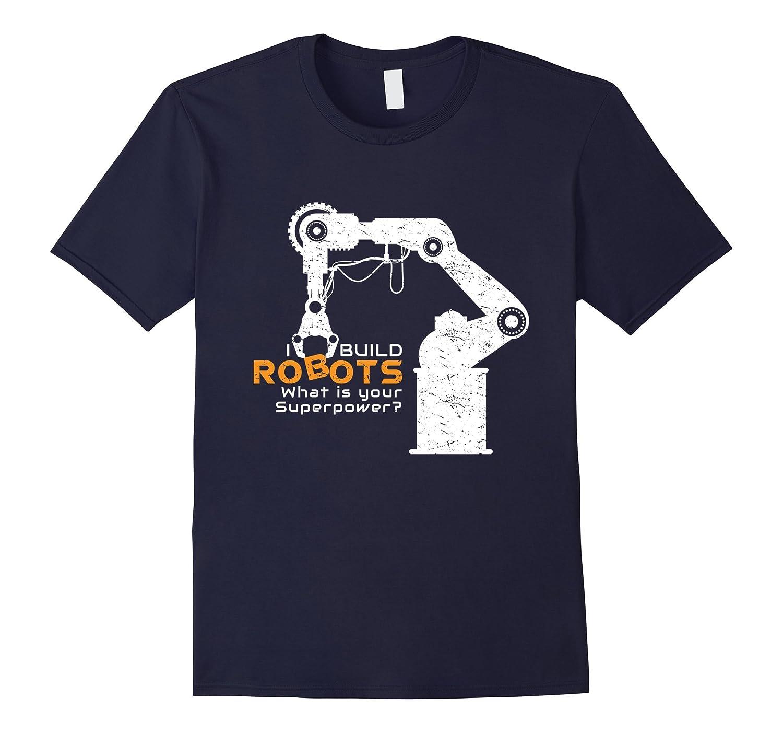 Mens Cool Robots T Shirt superpower-Awarplus