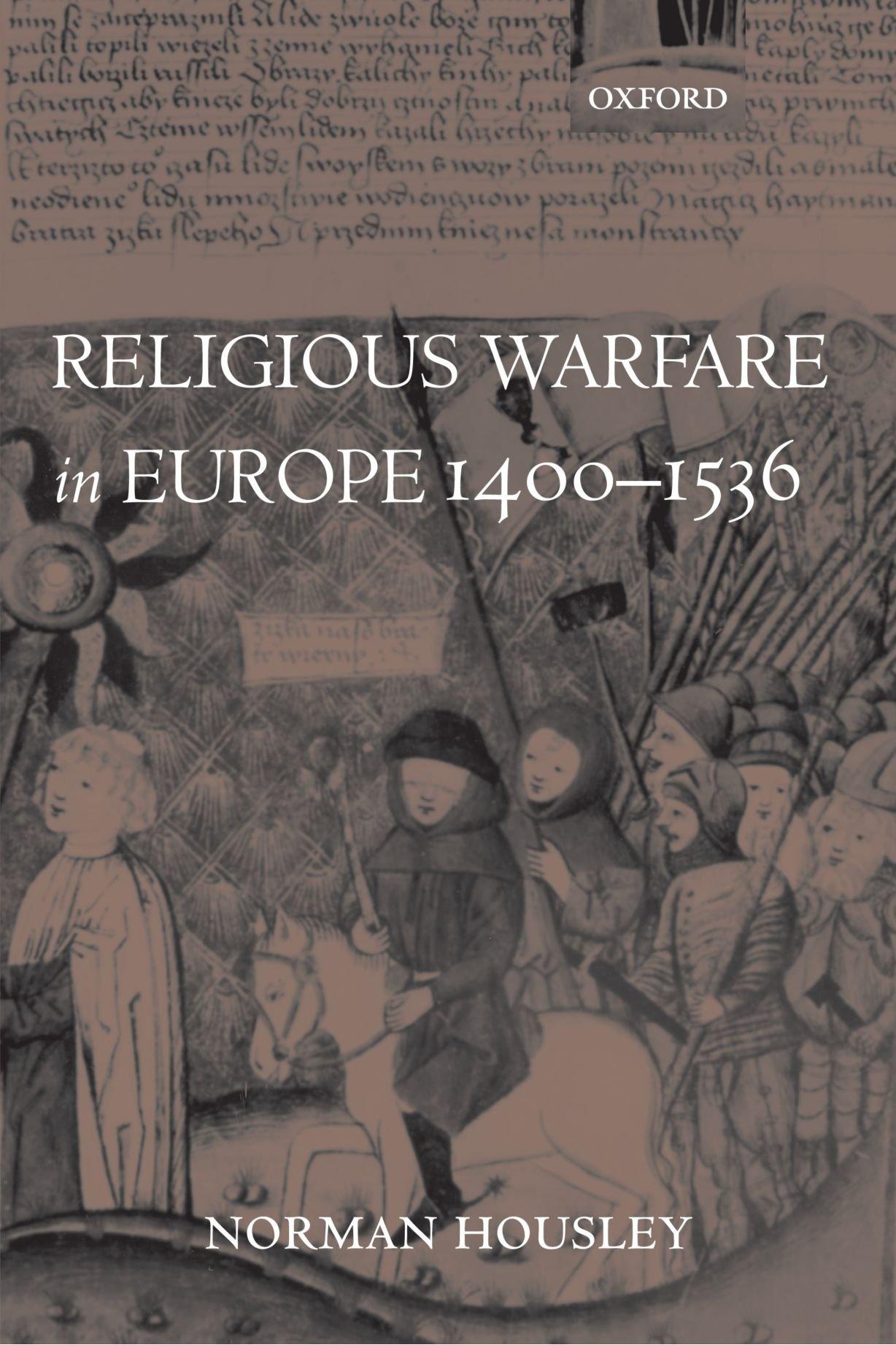 Religious Warfare in Europe 1400-1536 by Oxford University Press