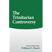 Trinitarian Controversy (Sources of Early Christian Thought)