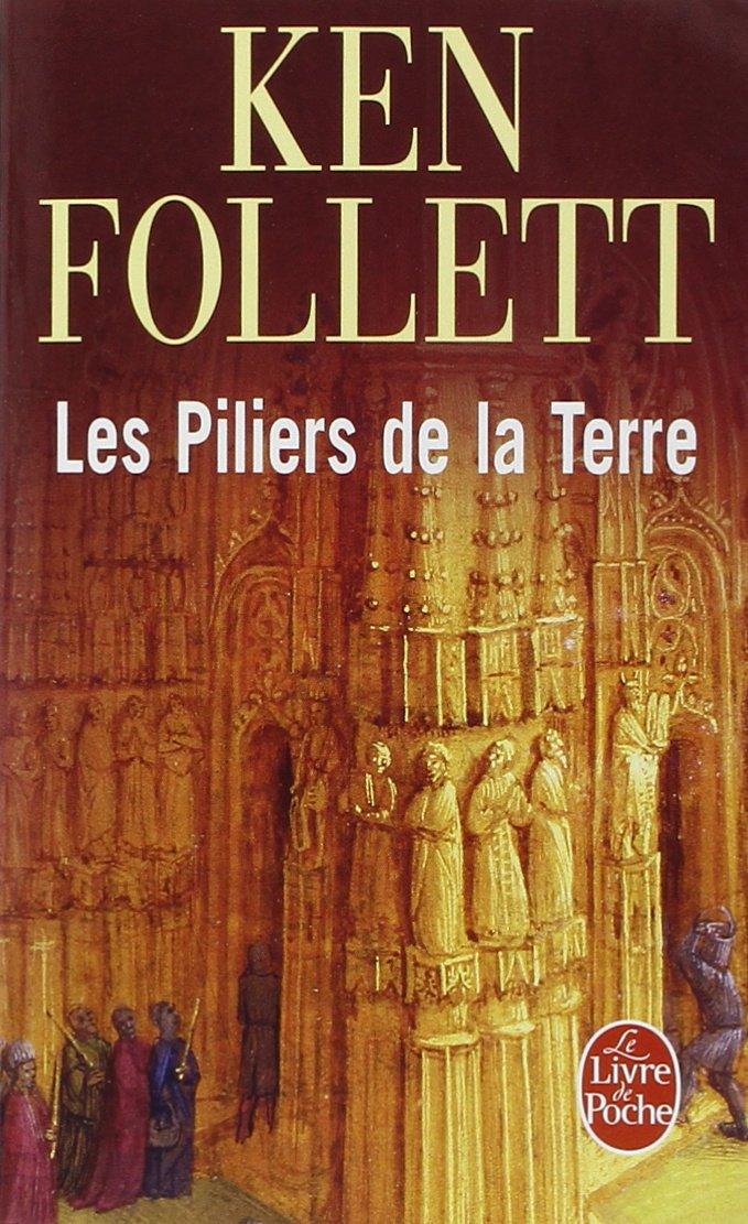 Ken Follett - Les Piliers de la Terre, Un Monde sans Fin (Epub)