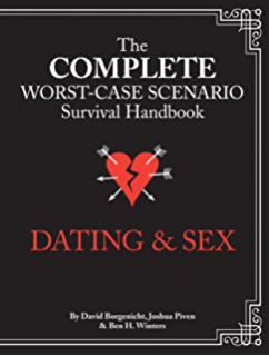 The worst case scenario survival handbook dating and sex pdf