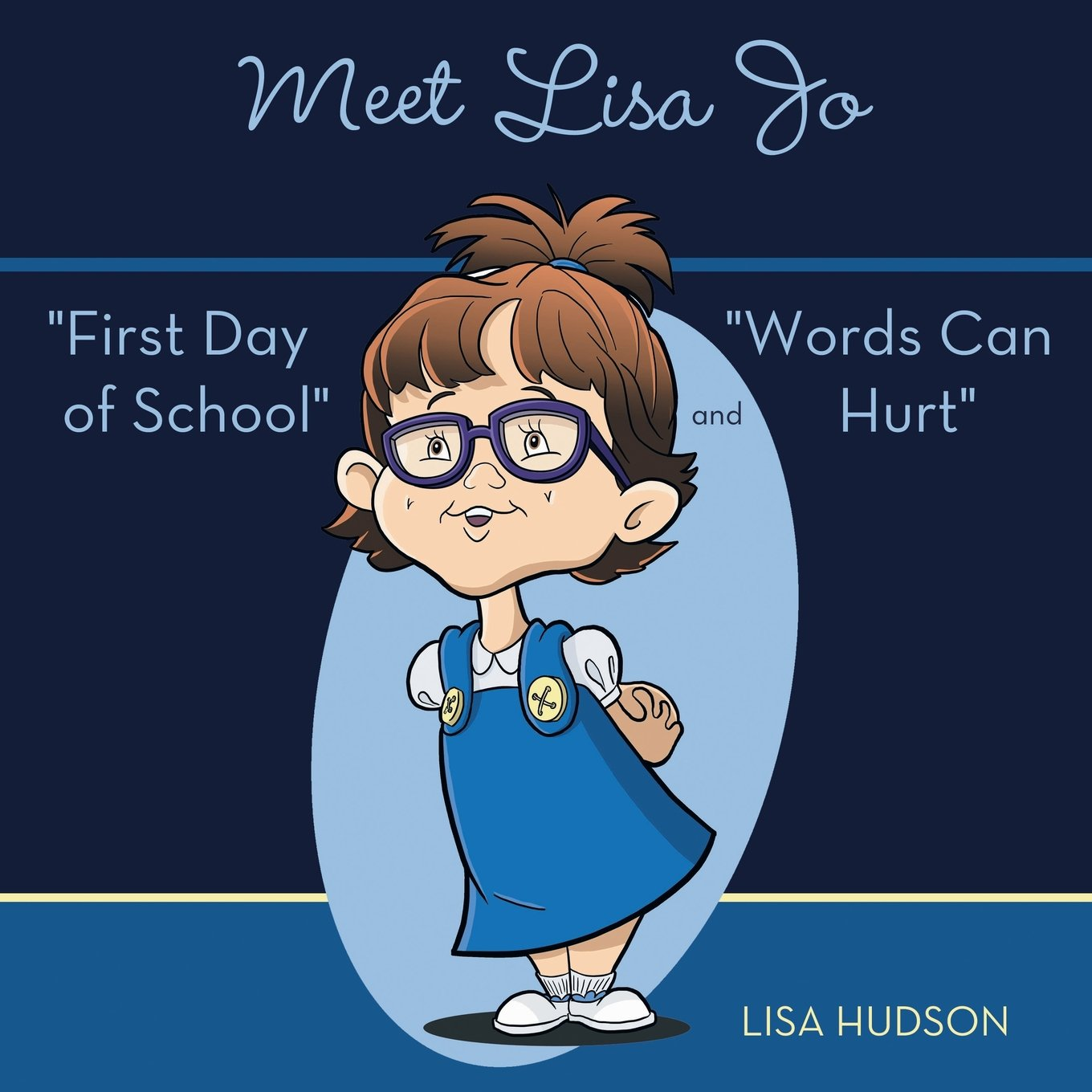 """Download Meet Lisa Jo: """"First Day of School"""" and """"Words Can Hurt"""" PDF"""