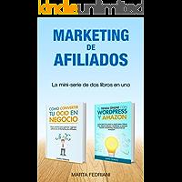 Marketing de afiliados: Aprende a monetizar un blog y a crear una tienda online