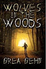Wolves in the Woods (Wolves Series, Book #1) Kindle Edition