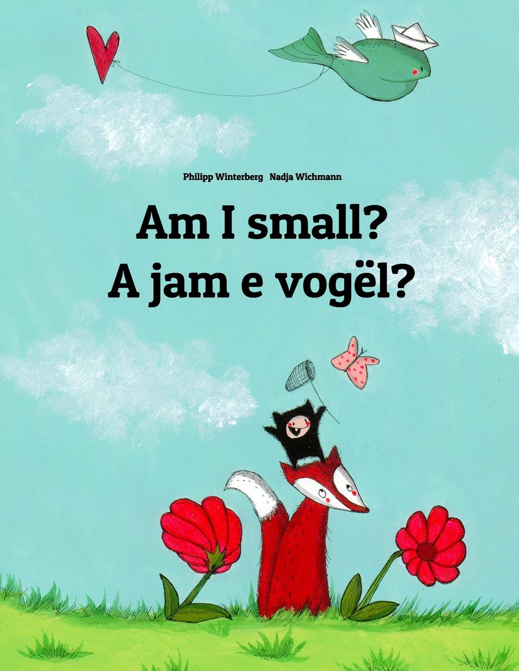 Am I small? A jam e vogël?: Children's Picture Book English-Albanian (Bilingual Edition) (English and Albanian Edition) ebook