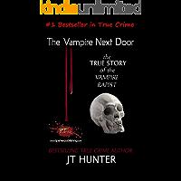 The Vampire Next Door: True Story of the Vampire Rapist and Serial Killer
