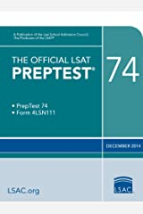 The Official LSAT PrepTest 74: December 2014 LSAT (Official LSAT PrepTests) Kindle Edition
