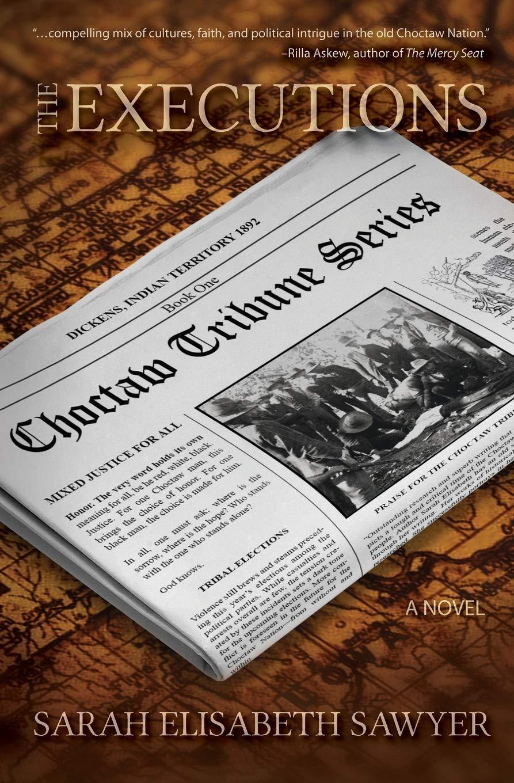 The Executions: Book One (Choctaw Tribune) (Volume 1) pdf epub
