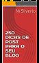 250 DICAS DE POST PARA O SEU BLOG