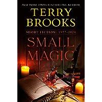 Small Magic: Short Fiction, 1977-2020