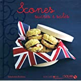 SCONES SUCRES & SALES - VARIATIONS GOURMANDES