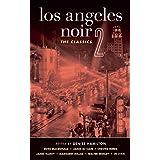 Los Angeles Noir 2: The Classics (Akashic Noir)