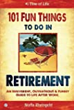 101 Fun Things to Do in Retirement