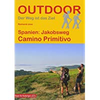 Spanien: Jakobsweg Camino Primitivo (OutdoorHandbuch) (Outdoor Pilgerführer)