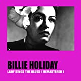 Lady Sings the Blues (Remastered)