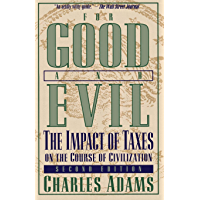 For Good and Evil: The Impact of Taxes on the Course of Civilization (Series; 2)
